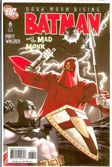 Batman: The Mad Monk #6
