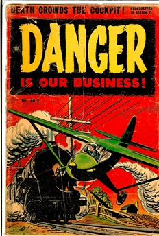 Danger Is Our Business #2