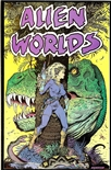Alien Worlds (Vol 2) #1