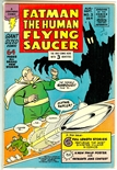 Fatman the Human Flying Saucer #3