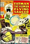 Fatman the Human Flying Saucer #1