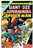 Giant-Size Super-Heroes Featuring Spider-Man #1