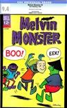 Melvin Monster #5