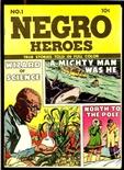 Negro Heroes #1