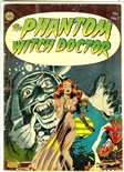 Phantom Witch Doctor #1