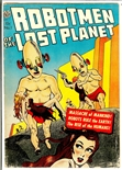 Robotmen of the Lost Planet #1