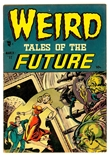 Weird Tales of the Future #1