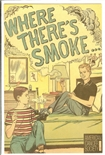 Where There's Smoke #1
