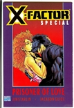 X-Factor: Prisoner of Love #1